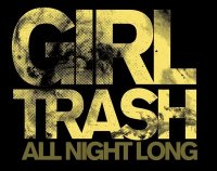 Girltrash: All Night Long, Movie