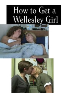 How To Get A Wellesley Girl, lesbian movie lesmedia